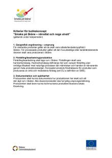 Kriterier för Smaka på Skåne - Närodlat och noga utvalt