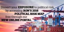 Aon Political Risk Map 2016 |  Ett insiktsfullt verktyg för att bedöma globala politiska risker