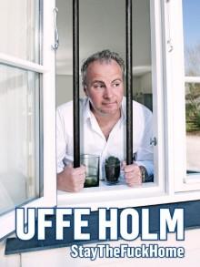"""Uffe Holm annoncerer stand-up showet """"StayTheFuckHome"""""""
