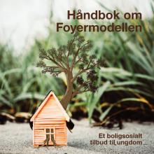 Håndbok om Foyermodellen