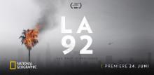 LA 92 - National Geographic markerer 25-året for optøjerne i Los Angeles med ny stærk dokumentar