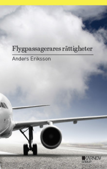 EU-regler kan ge dig tusenlappar i skadestånd vid försenat flyg