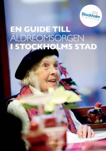 En guide till äldreomsorgen i Stockholms stad