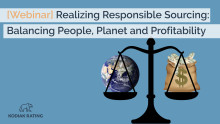 [Webinar] Realizing Responsible Sourcing: Balancing people, planet and profitability.