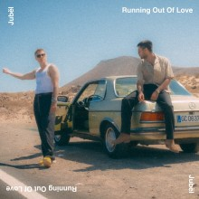 Jubël släpper ny singel – Running Out Of Love 6 september