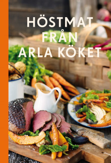 Laga mat i säsong: Arla satsar på kokboksserie