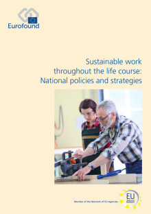 Making work more sustainable throughout the life course