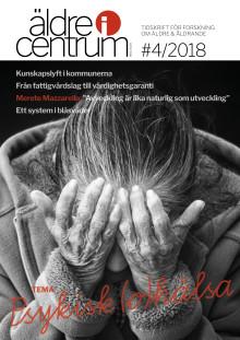 Nytt nummer av Äldre i Centrum nr 4/2018! Tema: Psykisk (o)hälsa