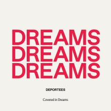 """Deportees släpper singeln """"Covered In Dreams"""" och  avslöjar albumsläpp 11 oktober"""