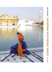 Sikherna och deras värld. Ny bok!
