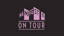 Hög tid att anmäla sig till Manifest on Tour