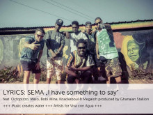 "LYRICS - Viva con Agua Allstars Premiere: Internationale HIP HOP KOLLABO ""SEMA - Say it!"""