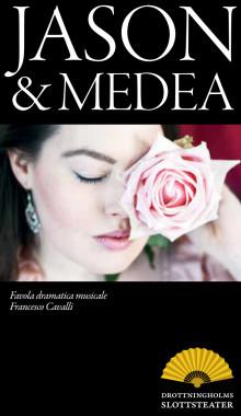 Programmet till föreställningen - Jason & Medea, 27 maj - 10 juni 2012