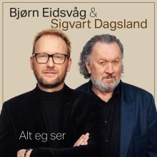 Bjørn Eidsvåg og Sigvart Dagsland er ute med ny låt