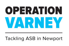 Operation Varney – Newport's Neighbourhood Policing Team uses Facebook and Twitter to tackle anti-social behaviour in the town centre.