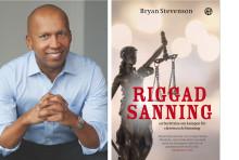 Flerfaldigt prisbelönte människorättsadvokaten Bryan Stevenson släpper bok om det orättvisa amerikanska rättssystemet