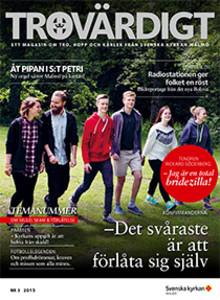 Nytt nummer av Trovärdigt - en tidning om tro, hopp och kärlek från Svenska kyrkan i Malmö