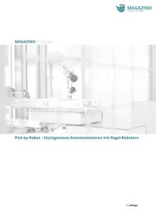 Whitepaper | Pick-by-Robot: Stückgenaues Kommissionieren mit Regal-Robotern