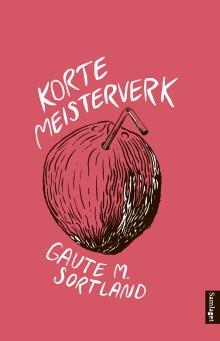 """Gaute M. Sortland aktuell med """"Korte meisterverk"""""""