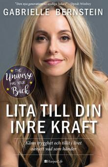 Den internationella succéboken The Universe has your back – nu på svenska!