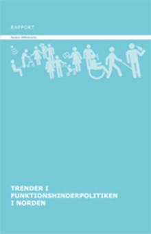 Trender som påverkar funktionshinderpolitiken