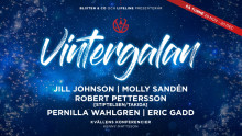 Vintergalan 2019 med Jill Johnson, Molly Sandén, Robert Pettersson, Pernilla Wahlgren och Eric Gadd!