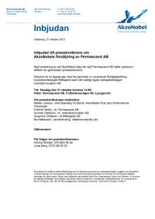 Pressinbjudan: Inbjudan till presskonferens om AkzoNobels försäljning av Permascand AB