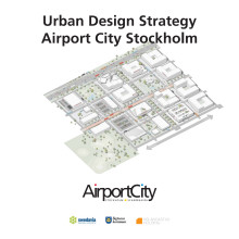 Airport City Stockholm Urban Design Strategy