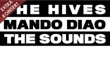 Extrainsatt konsert med The Hives, Mando Diao & The Sounds