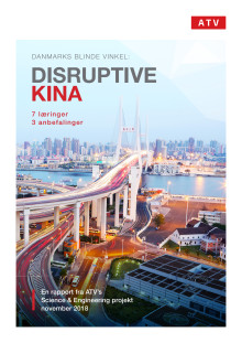 Danmarks blinde vinkel: Disruptive Kina