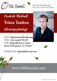 Träna tanken med Fredrik Weibull i Ystad