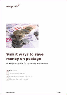 Smart Ways to Save Money on Postage - A new white paper from Neopost