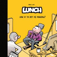 Dette kan ikke vente til mandag! Ny Lunch-bok lanseres på Oljemessen!