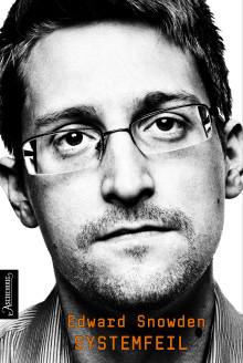 Edward Snowden SYSTEMFEIL