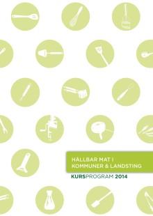 Hållbar mat i kommuner & landsting - kursprogram 2014