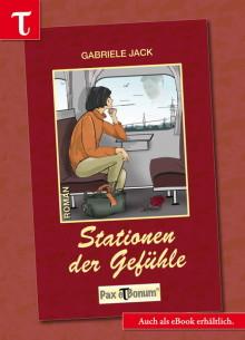 """Pax et Bonum neue Buchperle """"Stationen der Gefühle"""" auf dem Buchmarkt."""