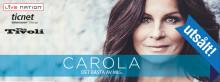 Carolas vårturné är helt slutsåld - premiär i Helsingborg Arena på fredag!