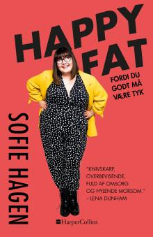 Udkommer i dag: HAPPY FAT af Sofie Hagen