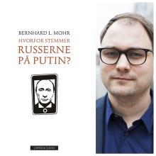 Valget kan endre Russland, sier russlandskjenner Bernhard L. Mohr
