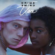 """VAX släpper nya singeln """"Crime"""" med tillhörande musikvideo"""
