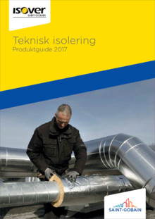 ISOVERs nya Produktguide Teknisk isolering 2017