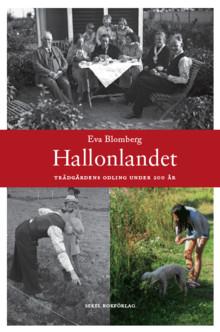 Hallonlandet – Trädgårdens odling under 200 år