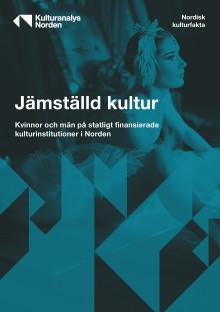 Hur jämställd är den statliga kultursektorn i Norden?
