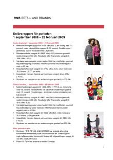 RNB Delårsrapport för perioden sep 08 - feb 09