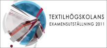 Textilhögskolans examensutställning 2011