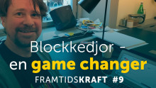 Blockkedjor – en game changer
