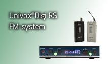 Univox Digi RS: FM-systemet anpassat för hörselnedsättning
