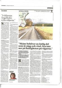 """""""Dra inte ner på hastigheten på Skånes vägar"""""""