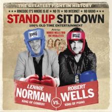 """FÖR FÖRSTA GÅNGEN! ROBERT WELLS VS LENNIE NORMAN - NU GÖR DE SLAG I SAKEN MED NY SHOW """"STAND UP - SIT DOWN"""" PÅ INTIMAN!"""