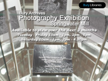 Springwater Mill photography exhibition at Bury Archives
